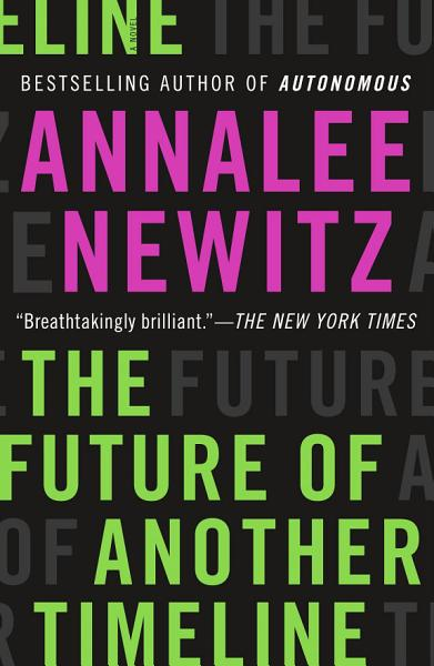 Download The Future of Another Timeline Book
