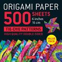 Origami Paper 500 Sheets Tie-Dye Patterns 6 (15 Cm)