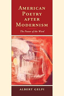 American Poetry after Modernism PDF