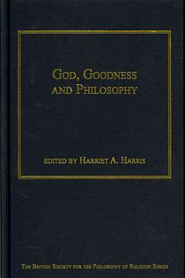 God  Goodness and Philosophy PDF