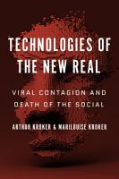 Technologies of the New Real PDF