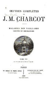 Oeuvres completes de J.M. Charcot: lecons sur les localisations dans les maladies du cerveau et de la moelle epiniere, Volume7