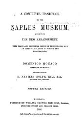 A Complete Handbook to the Museum, According to the New Arrangement: With an Appendix Relative to Pompeii and Heroulaneum