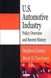 U.S. Automotive Industry: Policy Overview and Recent History