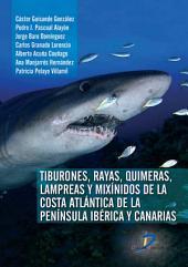 Tiburones, Rayas, Quimeras, Lampreas y Mixínidos de la Península Ibérica y Canarias