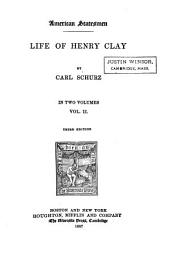 Life of Henry Clay: The Compromise of 1833. The removal of the deposits. French difficulties, Indians, patronage