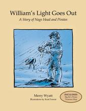 William's Light Goes Out: A Story of Nags Head and Pirates