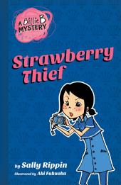 Billie B Mystery #4 Strawberry Thief
