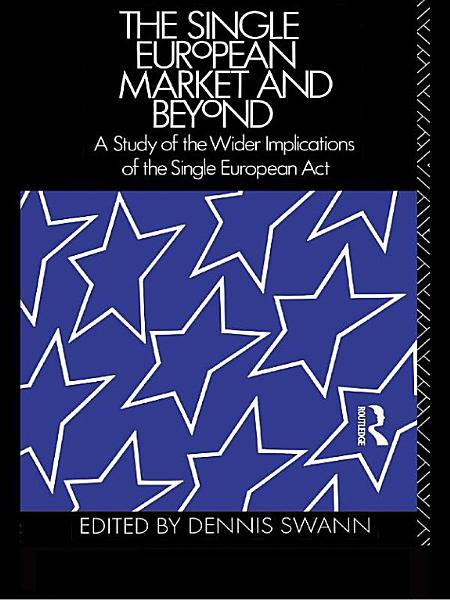 Download The Single European Market and Beyond Book