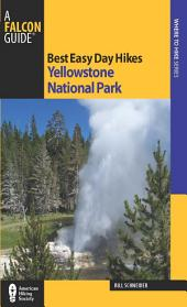 Best Easy Day Hikes Yellowstone National Park: Edition 3