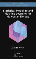 Statistical Modeling and Machine Learning for Molecular Biology PDF