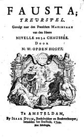 Fausta. Treurspel gevolgt naar den Franschen Maximiliaan door N. W. op den Hooff
