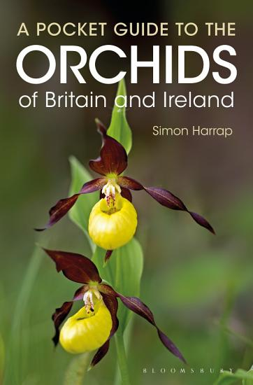 Pocket Guide to the Orchids of Britain and Ireland PDF