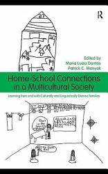 Home School Connections In A Multicultural Society Book PDF