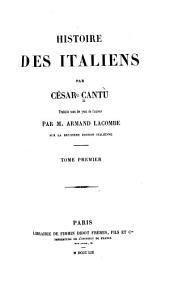 Histoire des Italiens: Volumes1à2