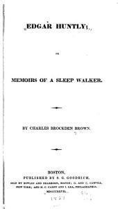 Edgar Huntly: Or Memoirs of a Sleep Walker