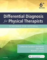 Differential Diagnosis for Physical Therapists  E Book PDF