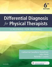 Differential Diagnosis for Physical Therapists- E-Book: Edition 6