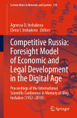 Competitive Russia Foresight Model Of Economic And Legal Development In The Digital Age