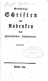 Merkwürdige Schriften zum Andenken des philosophischen Jahrhunderts