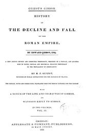 Guizot's Gibbon: History of the Decline and Fall of the Roman Empire, Volume 2