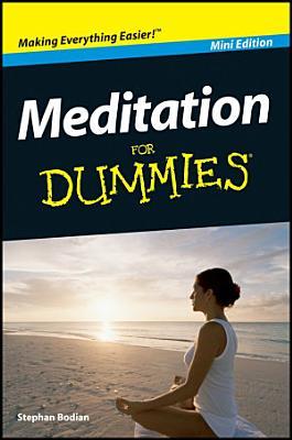 Meditation For Dummies  Mini Edition PDF