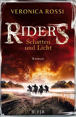 Riders   Schatten und Licht PDF