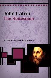 John Calvin, the Statesman