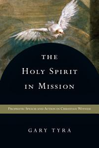 The Holy Spirit in Mission Book