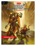 Eberron  Rising from the Last War  D d Campaign Setting and Adventure Book  Book