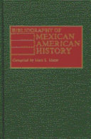 Bibliography of Mexican American History