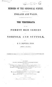 The Vertebrata of the Forest Bed Series of Norfolk and Suffolk