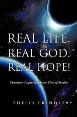 Real Life  Real God  Real Hope  PDF