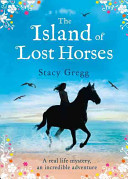 The Island of Lost Horses PDF