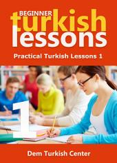 Beginner Turkish Lessons 1: Turkish Language Lessons For Beginners