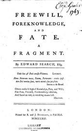 Freewill, Foreknowledge, and Fate: A Fragment