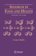 Selenium in Food and Health
