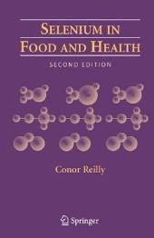 Selenium in Food and Health: Edition 2
