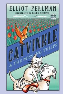 Catvinkle and the Missing Tulips Book
