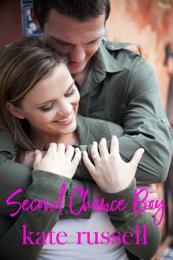 Second Chance Boy (sweet romance, new adult romance, chick lit)