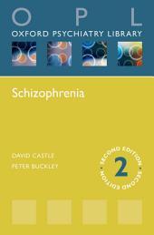 Schizophrenia: Edition 2
