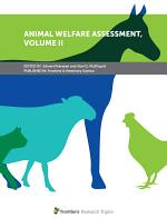 Animal Welfare Assessment, Volume II