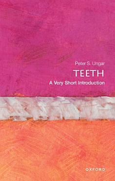 Teeth  A Very Short Introduction PDF
