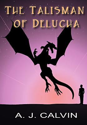 The Talisman of Delucha PDF