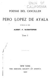 Poesías del canciller Pero Lopez de Ayala: Volúmenes 1-2