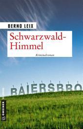 Schwarzwald-Himmel: Oskar Lindts elfter Fall