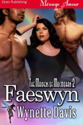 Faeswyn [The Maidens of Mocmoran 2]