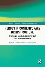 Heroes in Contemporary British Culture