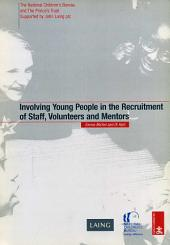 Involving Young People in the Recruitment of Staff, Volunteers and Mentors