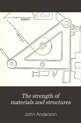 The Strength of Materials and Structures PDF